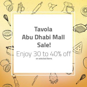 Tavola Sale In Abu Dhabi Mall 13 07 To 06 08 Uae Discounts